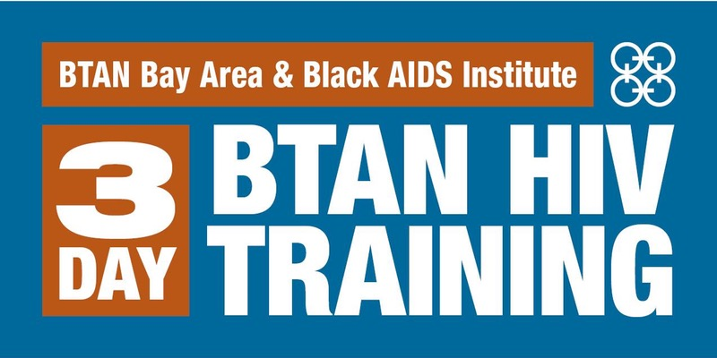 BTAN Bay Area HIV Training